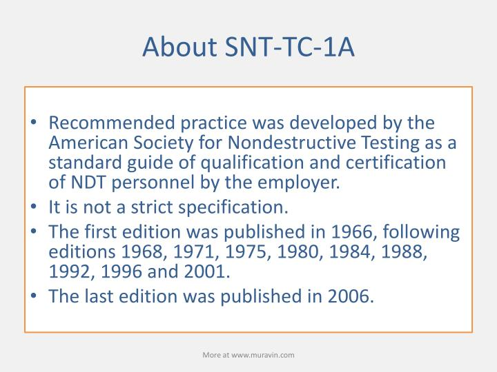 About SNT-TC-1A
