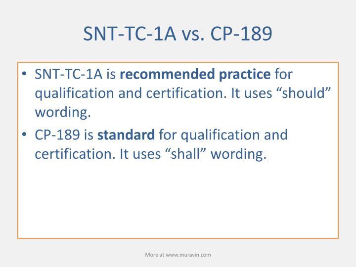SNT-TC-1A vs. CP-189