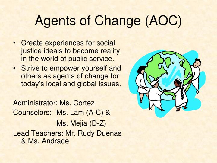 Agents of Change (AOC)