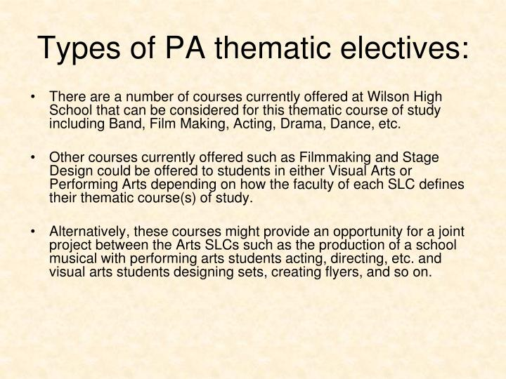 Types of PA thematic electives: