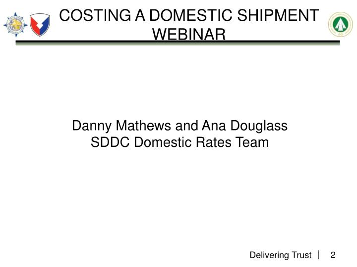 Costing a domestic shipment webinar1
