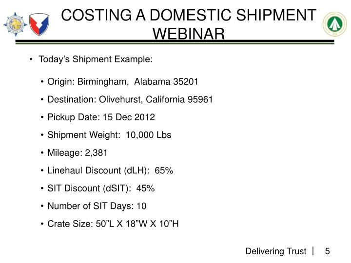COSTING A DOMESTIC SHIPMENT WEBINAR