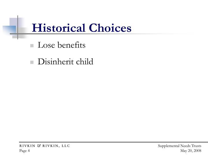 Historical Choices