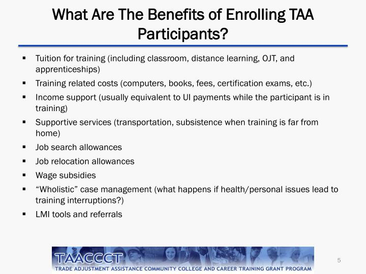 What Are The Benefits of Enrolling TAA Participants?