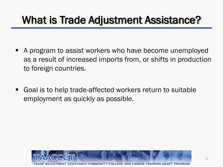 What is trade adjustment assistance