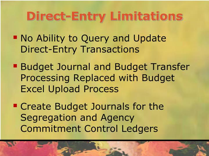 Direct-Entry Limitations