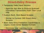 direct entry process