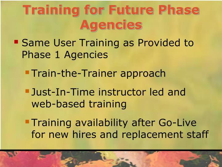 Training for Future Phase Agencies