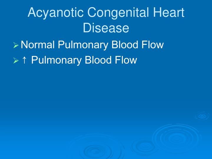 Acyanotic Congenital Heart Disease