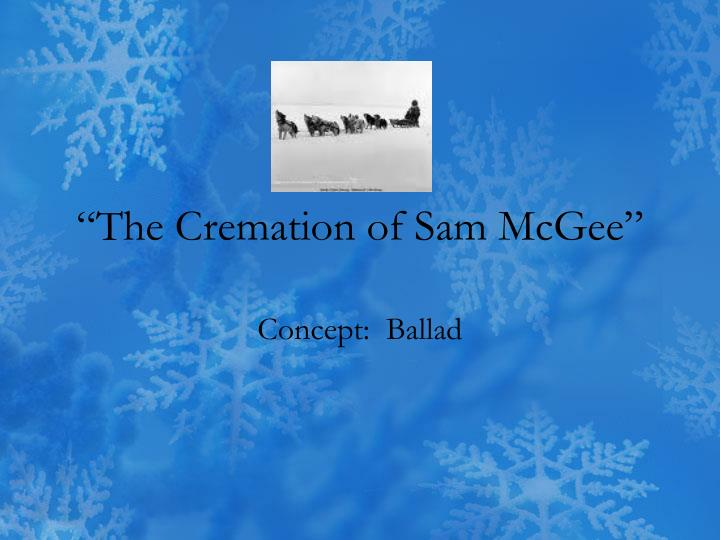 The cremation of sam mcgee