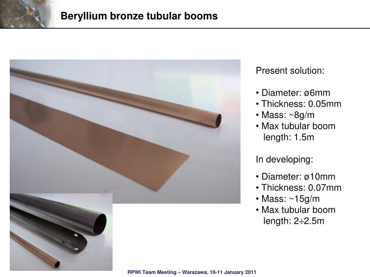 Beryllium bronze tubular booms