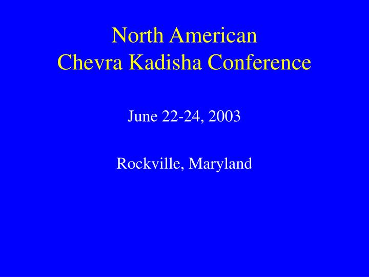 North american chevra kadisha conference
