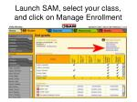 launch sam select your class and click on manage enrollment