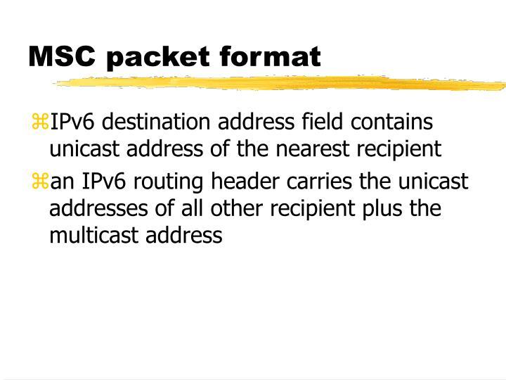 MSC packet format