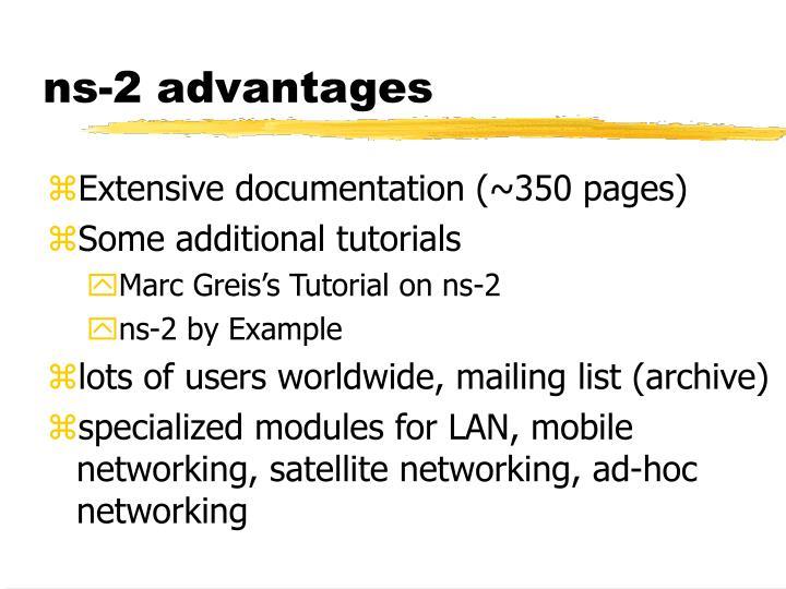 ns-2 advantages