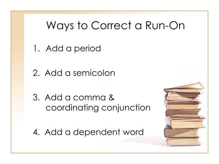 Ways to Correct a Run-On