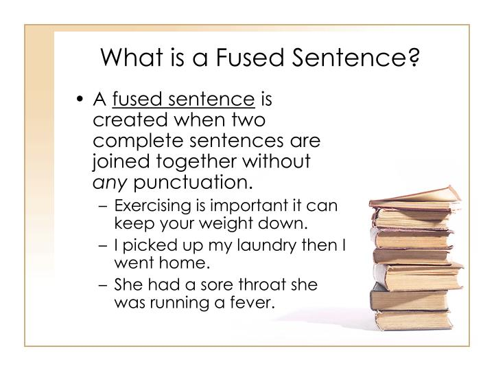 What is a Fused Sentence?