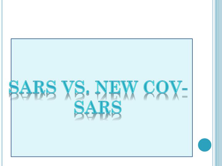 SARS vs. new