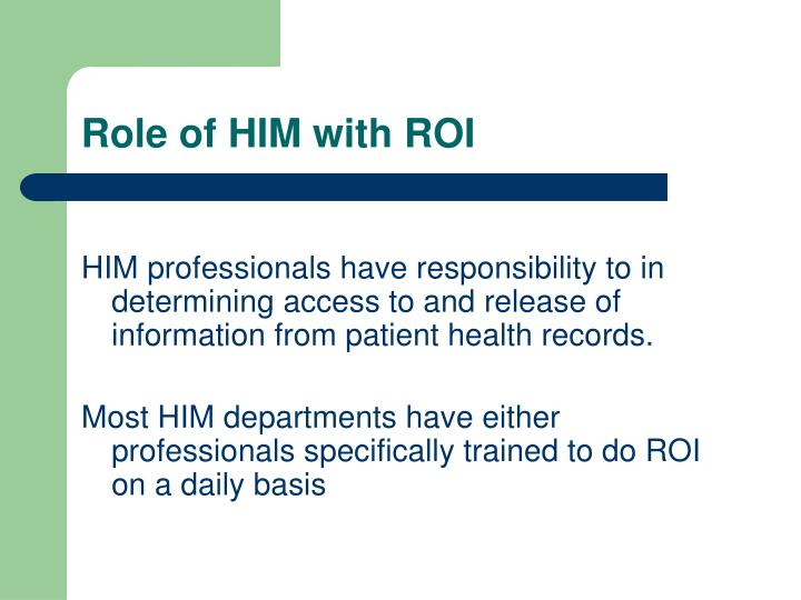Role of him with roi