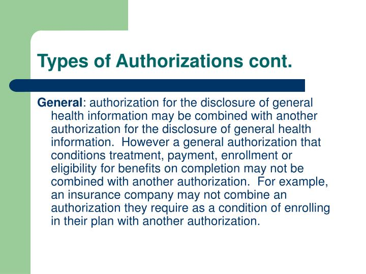 Types of Authorizations cont.