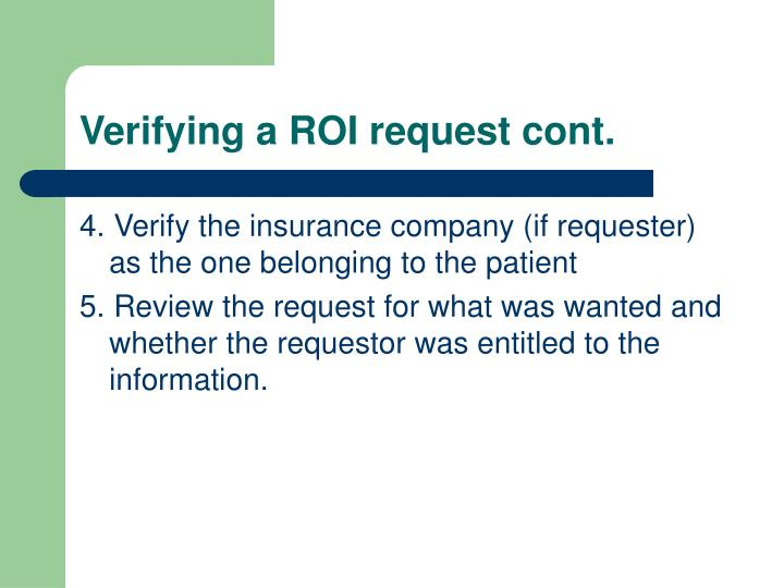 Verifying a ROI request cont.
