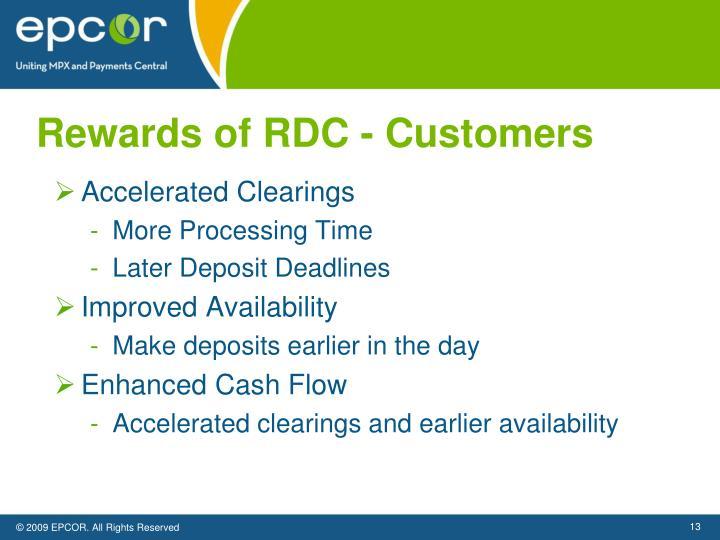 Rewards of RDC - Customers