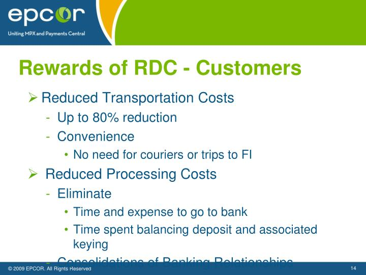 Rewards of RDC - Customers