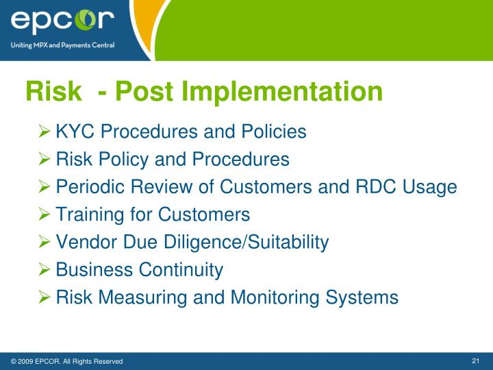 Risk  - Post Implementation