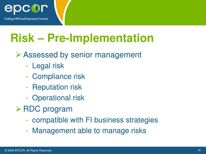 Risk – Pre-Implementation