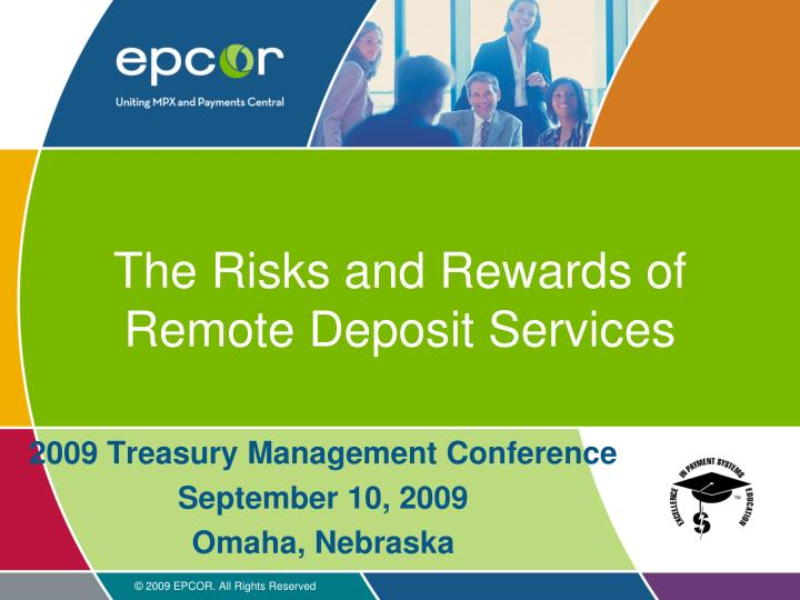 The risks and rewards of remote deposit services