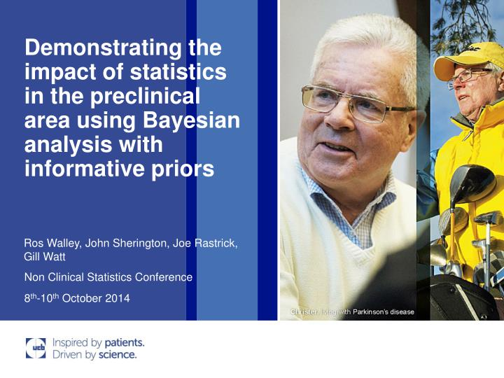 Demonstrating the impact of statistics in the preclinical area using Bayesian analysis with informat...