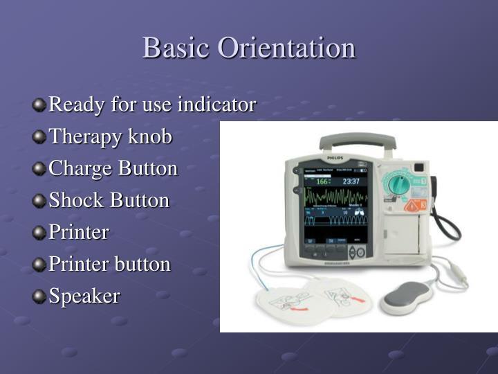 Basic Orientation