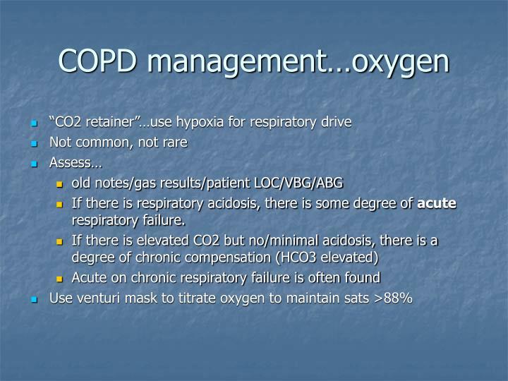 COPD management…oxygen