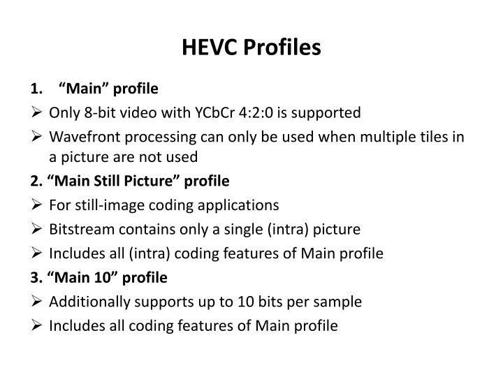 HEVC Profiles