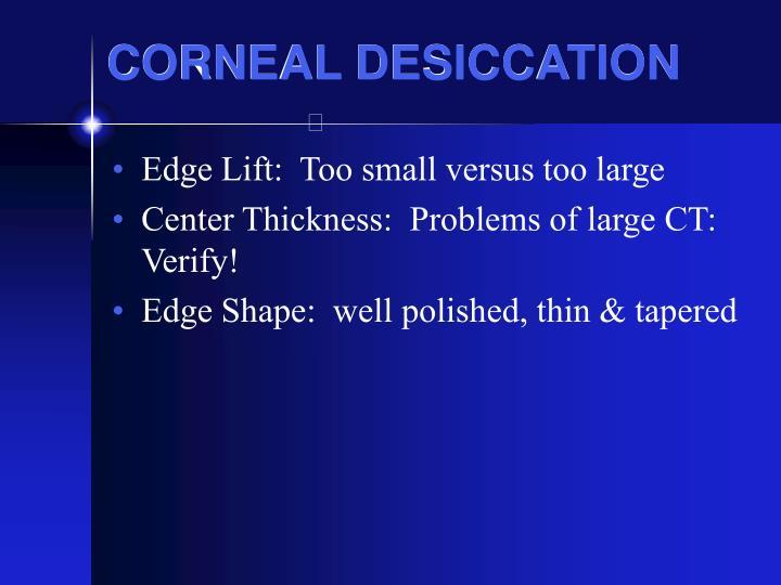 CORNEAL DESICCATION
