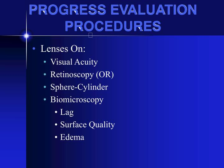 PROGRESS EVALUATION PROCEDURES
