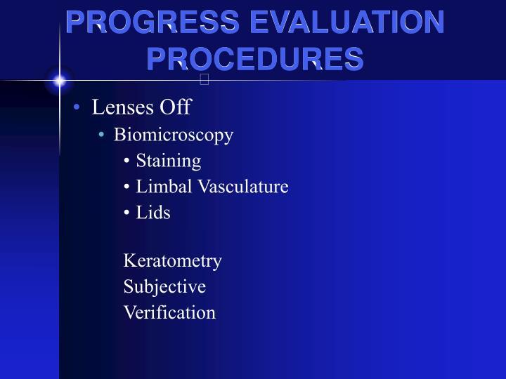 PROGRESS EVALUATION PROCEDURES