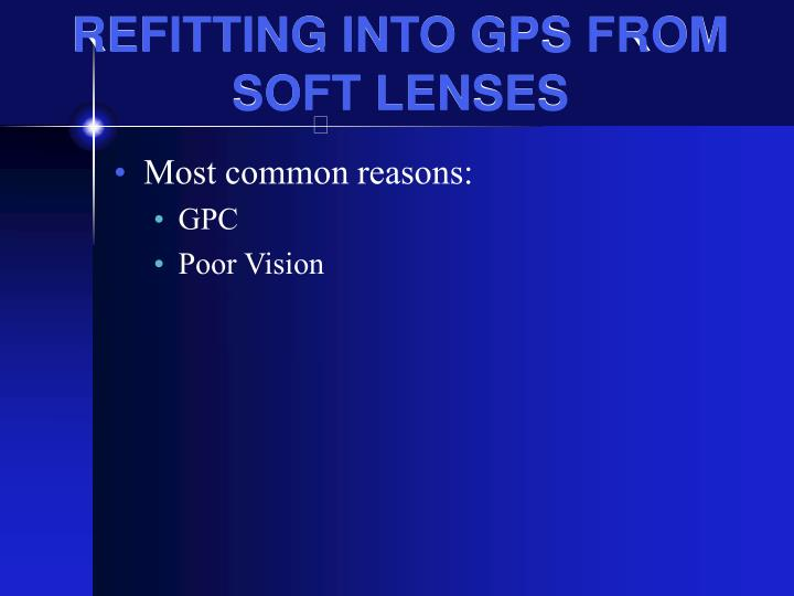 REFITTING INTO GPS FROM SOFT LENSES