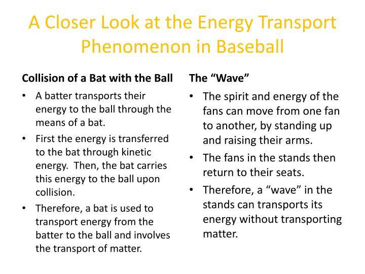 A Closer Look at the Energy Transport Phenomenon in Baseball