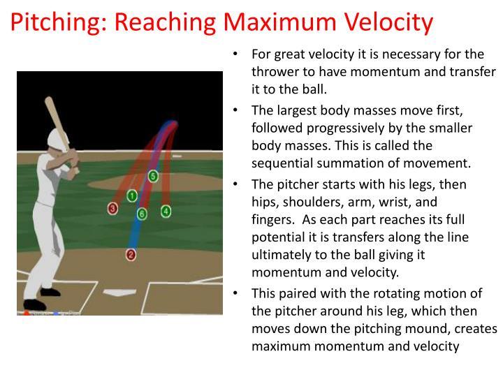 Pitching: Reaching Maximum