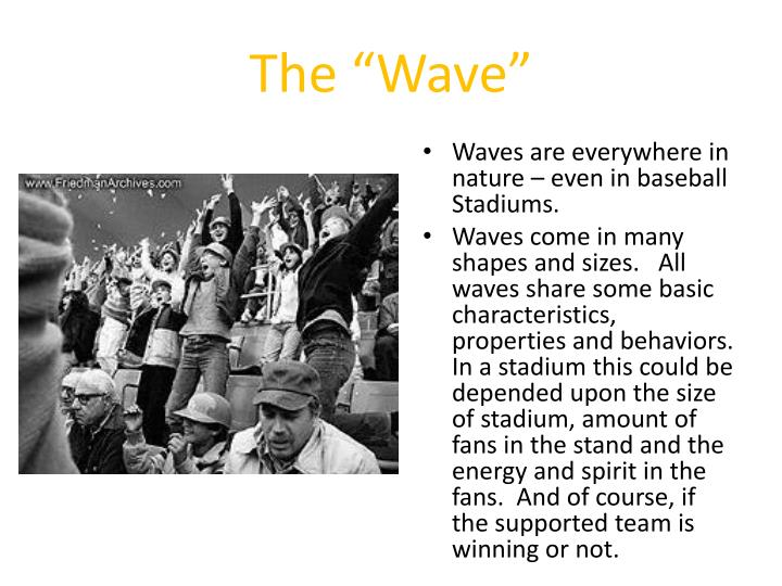 """The """"Wave"""""""