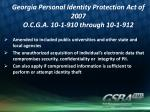 georgia personal identity protection act of 2007 o c g a 10 1 910 through 10 1 912