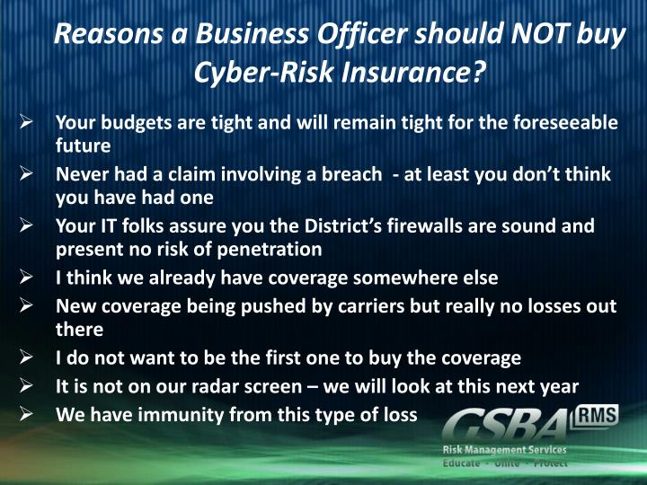 Reasons a business officer should not buy cyber risk insurance