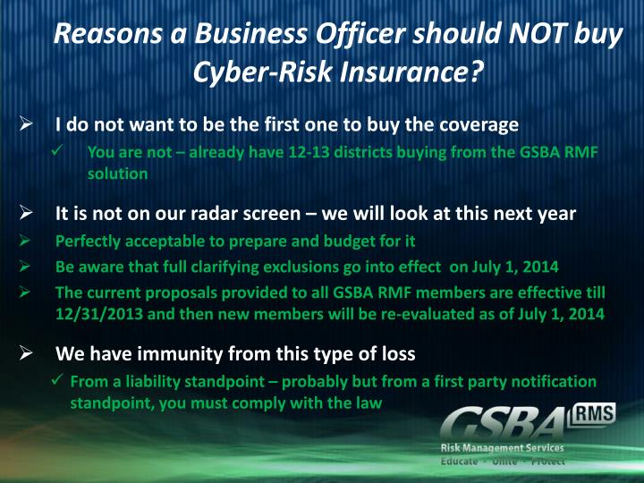 Reasons a Business Officer should NOT buy    Cyber-Risk Insurance?