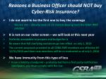 reasons a business officer should not buy cyber risk insurance3