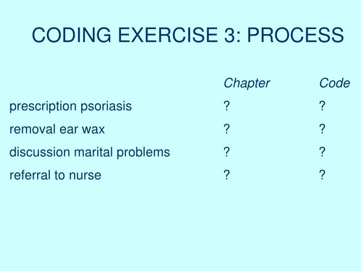 CODING EXERCISE 3: PROCESS