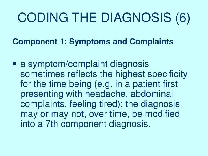 CODING THE DIAGNOSIS (6)