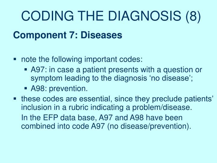 CODING THE DIAGNOSIS (8)