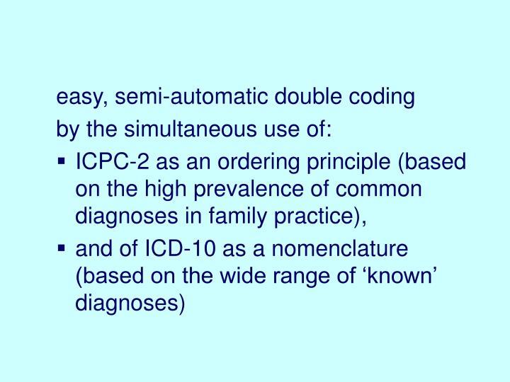easy, semi-automatic double coding