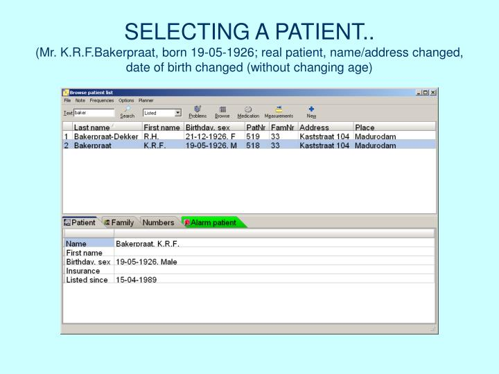SELECTING A PATIENT..